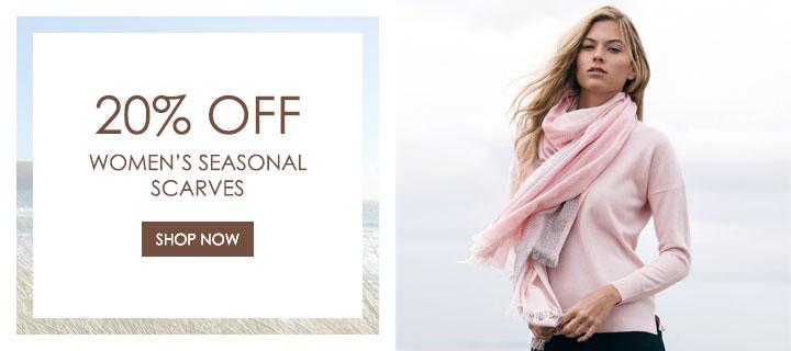 20% Off Seasonal Scarves